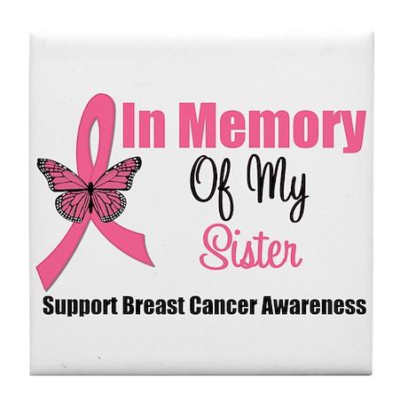 In Memory of My Sister Tile Coaster