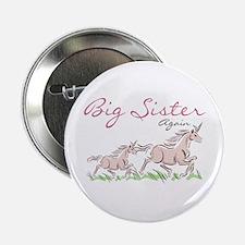"""Unicorn Big Sister Again 2.25"""" Button"""
