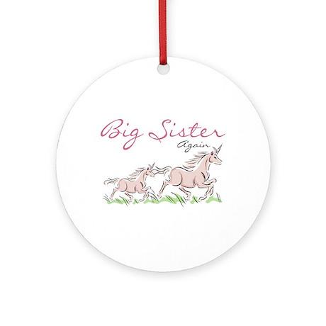 Unicorn Big Sister Again Ornament (Round)