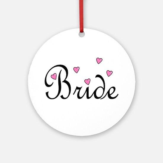 Bride (Pink Hearts) Ornament (Round)