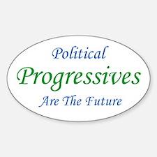 Political Progressives Are The Future Decal