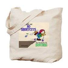 No Shortcuts to Success Tote Bag