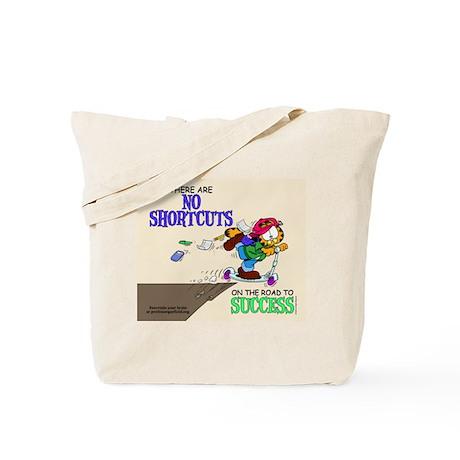 No Shortcuts to Success Tote Bag