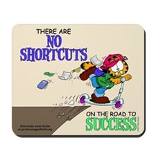 No Shortcuts to Success Mousepad