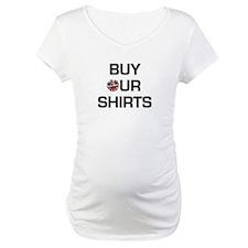 Buy our shirts Shirt