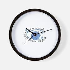 Don't Share Needles Wall Clock