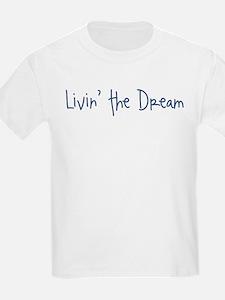 livinthedream T-Shirt