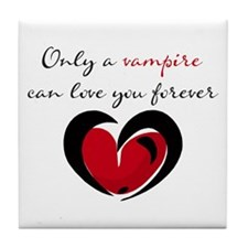 Only a Vampire Heart Tile Coaster
