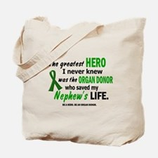 Hero I Never Knew 1 (Nephew) Tote Bag