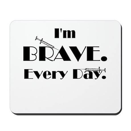 I'm Brave... Mousepad