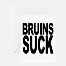 Bruins Suck Greeting Card