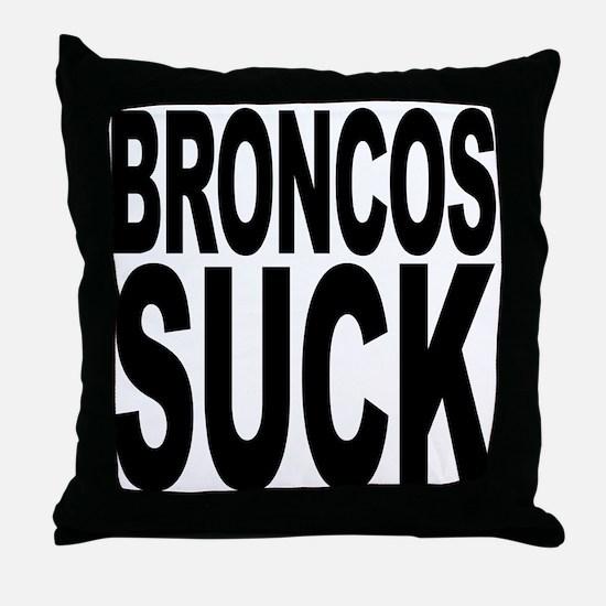 Broncos Suck Throw Pillow
