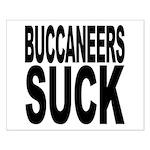 Buccaneers Suck Small Poster