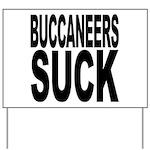 Buccaneers Suck Yard Sign