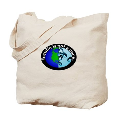 Insulin is not... Tote Bag