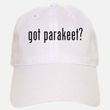 got parakeet? Baseball Baseball Cap