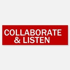Stop Sign Collaborate & Listen Bumper Bumper Bumper Sticker