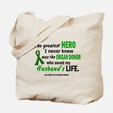 Hero I Never Knew 1 (Husband) Tote Bag