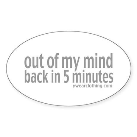 Out of Mind Oval Sticker (10 pk)