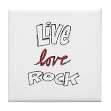 Live Love Rock Tile Coaster