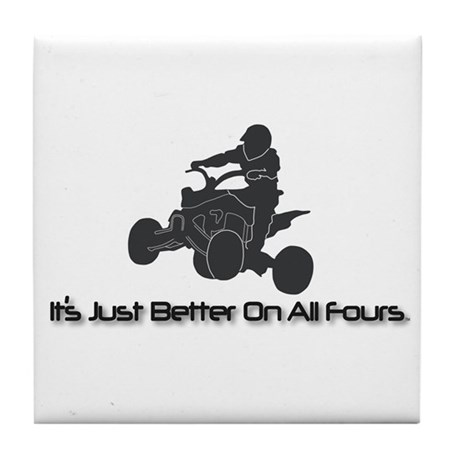 It's Just Better... Tile Coaster