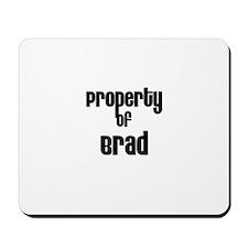 Property of Brad Mousepad