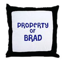 Property of Brad Throw Pillow