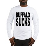 Buffalo Sucks Long Sleeve T-Shirt