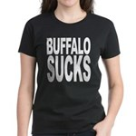 Buffalo Sucks Women's Dark T-Shirt