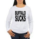 Buffalo Sucks Women's Long Sleeve T-Shirt