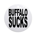 Buffalo Sucks Ornament (Round)