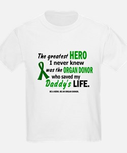 Hero I Never Knew 1 (Daddy) T-Shirt