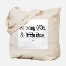 """So Many QSOs So Little Time"" Tote Bag"