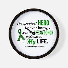 Hero I Never Knew 1 (Saved MY Life) Wall Clock