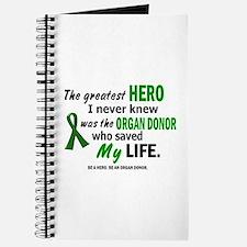 Hero I Never Knew 1 (Saved MY Life) Journal