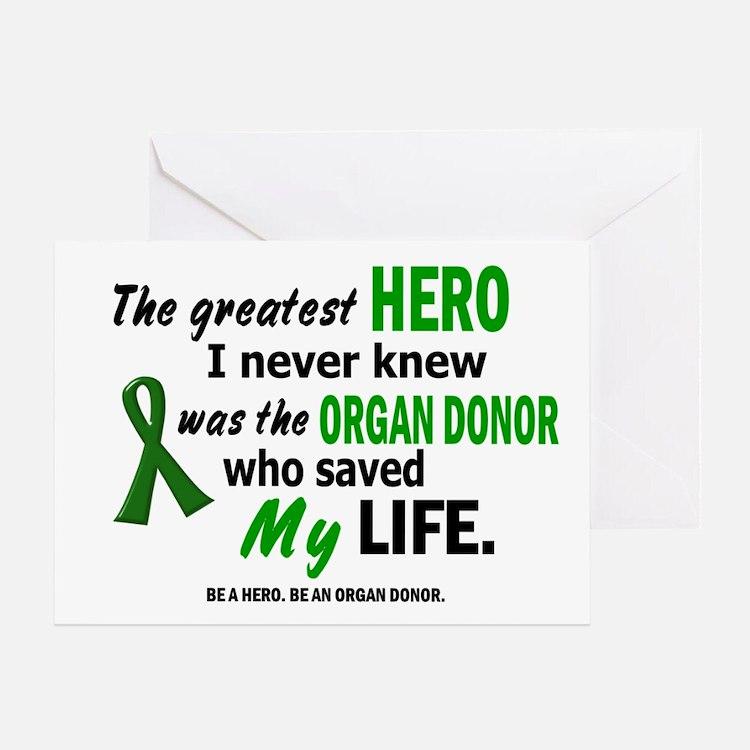 Hero I Never Knew 1 (Saved MY Life) Greeting Card