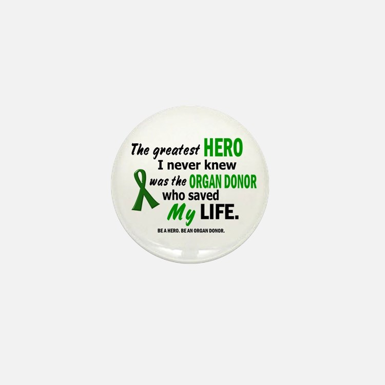Hero I Never Knew 1 (Saved MY Life) Mini Button