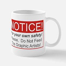 Notice / Graphic Artists Mug