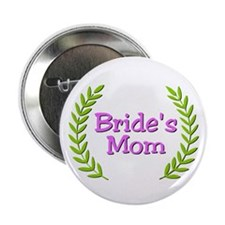 "Bride's Mom (ferns) 2.25"" Button"