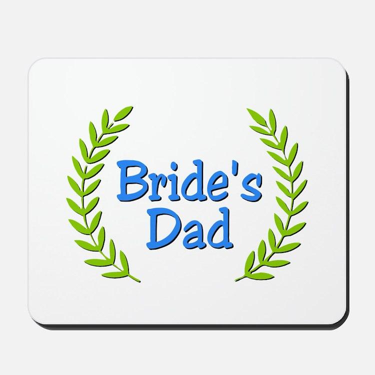 Bride's Dad (ferns) Mousepad