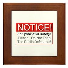 Notice / Defender Framed Tile