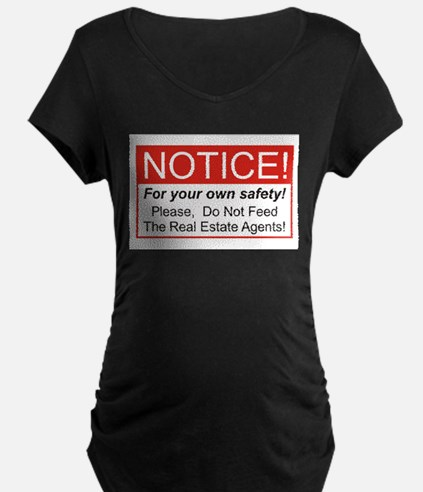 Notice / Real Estate T-Shirt
