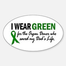 I Wear Green 2 (Dad's Life) Oval Decal
