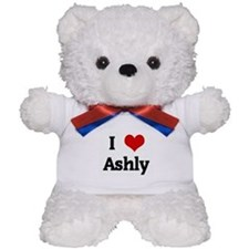 I Love Ashly Teddy Bear