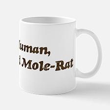 Half-Naked Mole-Rat Mug