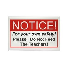 Notice / Teachers Rectangle Magnet