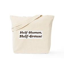 Half-Grouse Tote Bag