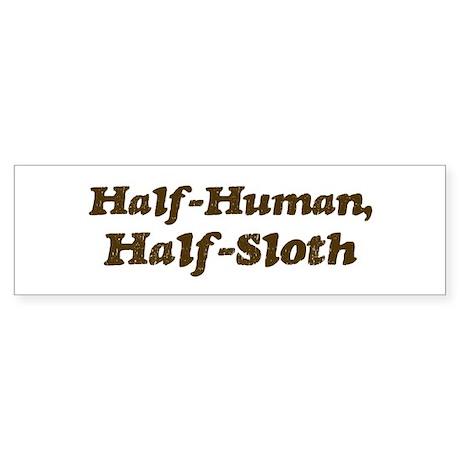 Half-Sloth Bumper Sticker