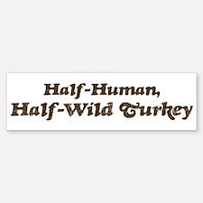 Half-Wild Turkey Bumper Car Car Sticker