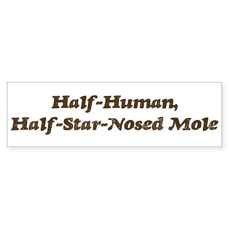 Half-Star-Nosed Mole Bumper Sticker